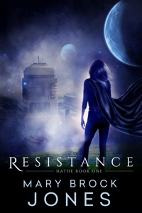 Resistance : Hathe Book One